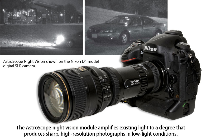 The AstroScope night vision module amplifies existing light to a degree that produces sharp, high-resolution photographs in low-light conditions.